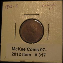 317. 1910 S Lincoln Cent. F-12.
