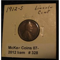 328. 1912 S Lincoln Cent. G+.
