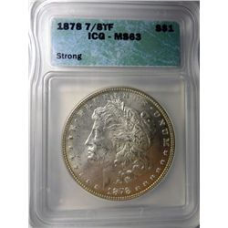 1878 7/8 TF MORGAN DOLLAR ICG MS63 NICE!