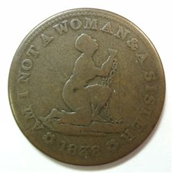 "1838 Hard Times Token, Slave token HT-81"" Am I not a woman and sister"" G/VG"