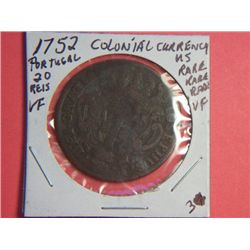 1752 20 REIS EARLY COLONIAL CURRENCY