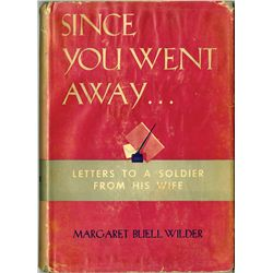 SINCE YOU WENT AWAY 4TH PRINTING NOVEL SIGNED BY MAJORITY OF PRINCIPAL CAST OF 1944 SELZNICK FILM
