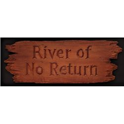 RIVER OF NO RETURN PACIFIC TITLE HAND-CARVED PRODUCTION SIGN