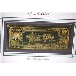 "Central Bank Of Belize $25 Foreign Bank Note; ""Bird Of Paradise Flower""; The First Gold Bank Notes O"