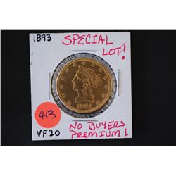 1893 Liberty $10 Gold Coin; VF20; EST. $900-1200 **Special Lot!** No Buyers Premium!**