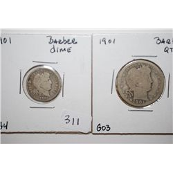 1901 Barber One Dime; G4 & 1901 Barber Quarter; G03; Lot of 2; EST. $10-20