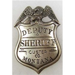 OLD WEST CUSTER CO MONTANA DEPUTY SHERIFF COWBOY ERA LAW BADGE