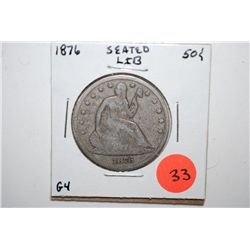 1876 Seated Liberty Half Dollar; G4; EST. $30-40