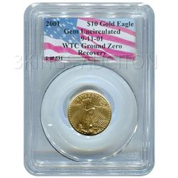Certified $10 American Gold Eagle 2001 PCGS WTC Ground
