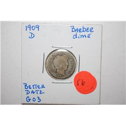 1909-D Barber One Dime; Better Date G03; EST. $8-15