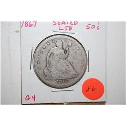 1867 Seated Liberty Half Dollar; G4; EST. $30-40