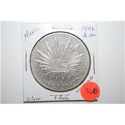 1896 Mexico 8 Reales Foreign Coin With Chop Marks; Silver .7859; EST. $40-60