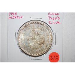 1948 Mexico Cinco Pesos Foreign Coin; 0.900 Ley 30 Grams Silver; EST. $30-40
