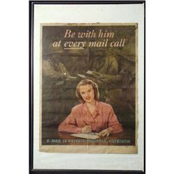"ORIG WWII US POSTER ""BE WITH HIM EVERY MAIL CALL"" 21X28"