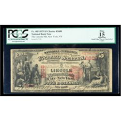 1875, $5 National Bank Note. The Lincoln NB, New York, NY. Ch. #2608. PCGS Fine