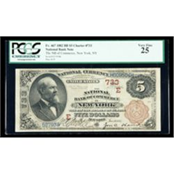 1882, $5 National Bank Note. The NB of Commerce, New York, NY. Ch. #733. PCGS Ve