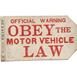 Obey The Motor Vehicle Law Embossed Double Sided Painte