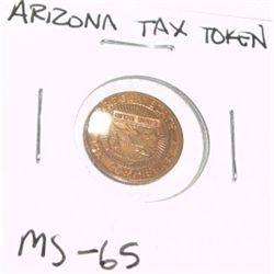 VINTAGE ARIZONA STATE 1 TAX TOKEN *EXTREMELY RARE MS-65 HIGH GRADE*!!