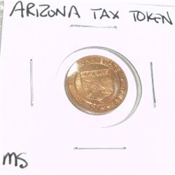 VINTAGE ARIZONA STATE 1 TAX TOKEN *EXTREMELY RARE MS HIGH GRADE*!!