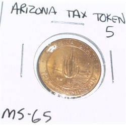 VINTAGE ARIZONA STATE 5 LARGE TAX TOKEN *EXTREMELY RARE MS-65 HIGH GRADE*!!