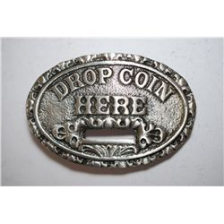 Drop Coin Here Belt Buckle; EST. $10-25