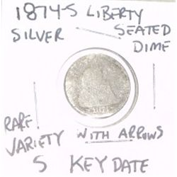 1874-S LIBERTY SEATED SILVER DIME *EXTREMELY RARE KEY DATE VARIETY 5 WITH ARROWS*!!