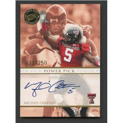 2009 Press Pass Power Pick Autographs #PPMC Michael Crabtree #33/250