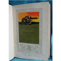 Yellowstone County, Montana in the World War 1971-1918-1919, ed & pub by W.W. Gail.