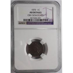 1870 Indian penny  NGC AU scratched obv