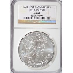 2011 SILVER EAGLE 25TH ANNIVERSARY NGC MS 69