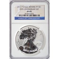 2011-P SILVER EAGLE 25TH ANNIVERSARY REVERSE PROOF NGC PF 69