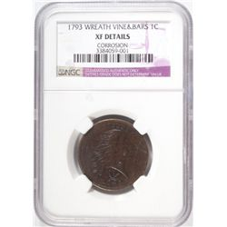 1793 WREATH VINE & BARS CENT NGC XF DETAILS