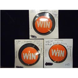 "3-1 1/8"" WIN ""WHIP INFLATION NOW"" PINBACK BUTTONS"