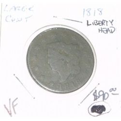 1818 LARGE CENT LIBERTY HEAD EXTREMELY RARE RED BOOK VALUE IS $90.00  *VERY FINE GRADE*!!