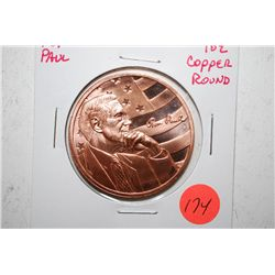 Ron Paul Copper Round; .999 Fine Copper 1 Oz.; EST. $3-5
