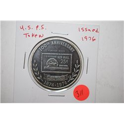 USPS Token issued 1976 110th Anniversary Universal Postal Union Foreign Mails 1874-1974; EST. $3-5