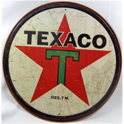 "1583 - TEXACO METAL SIGN - APPROX. 11.5"" DIAM."