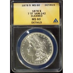 1878-P Morgan Dollar ANACS MS Details 7TF VAM-142