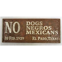CAST IRON NO DOGS, NEGROS, OR MEXICANS TEXAS SIGN