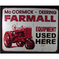 5454 - METAL ADVERTISING SIGN - FARMALL EQUIPMENT USED HERE - 12.5X16""