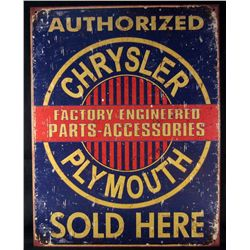 5617 - METAL ADVERTISING SIGN - CHRYSLER/ PLYMOUTH PARTS SOLD HERE - 12.5X16""