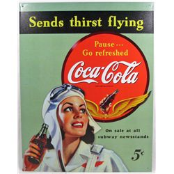 "8683 - COCA COLA SENDS THIRST FLYING METAL SIGN APPROX. 12 ""1/2 x 16"