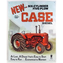 7465 - NEW MODEL 500 CASE DIESEL METAL SIGN - 12..5x16""