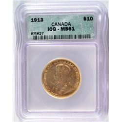 1913 CANADA $10 GOLD ICG MS-61