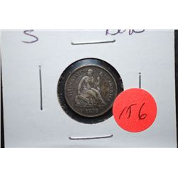 1872-S Seated Liberty Half Dime; XF+; EST. $45-80