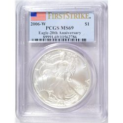 2006-W AMERICAN SILVER EAGLE 20TH ANNIVERSARY FIRST STRIKE PCGS MS-69