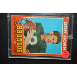1971 NFL Don Horn Denver Broncos Football Trading Card In Display Case; EST. $5-10