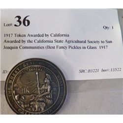 1917 Token Awarded by California Awarded by the California State Agricultural Society to San Joaquin