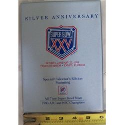 Super Bowl 25 Collector Edition Silver Anniversary Super Bowl 25 Sunday January 27th 1991