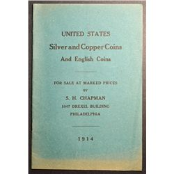Fix Price Catalogue from S. H. Chapman 1914, United States Silver ans Copper Coins and English Coins
